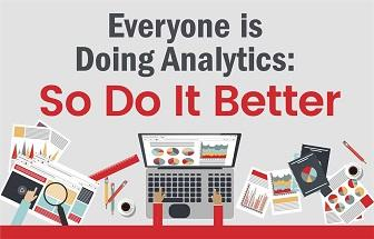 So, Do Analytics Better