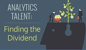The Right Analytics Talent Brings a Competitive Edge
