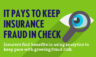 It Pays to Keep Insurance Fraud in Check