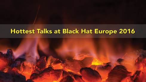 10 Hottest Sessions At Black Hat Europe 2016