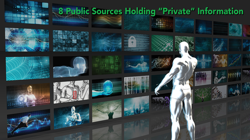 8 Public Sources Holding 'Private' Information