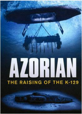 The PBS film 'Azorian' documents the construction of the equipment needed to raise a sunken Russian submarine.