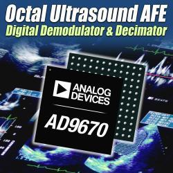 Components, Hardware & Interconnects   Analog Devices Inc.'s AD9670 Octal Ultrasound Receiver   Analog Devices Inc. introduces the industry's first octal (eight-channel) ultrasound receiver with on-chip digital I/Q demodulation and decimation filtering. Because of the embedded demodulation and decimation feature, ADI's AD9670 is the first ultrasound receiver able to condition eight channels of data from RF to a baseband frequency, reducing the processing load on the system FPGA (field-programmable gate array) by at least 50 percent compared to other receivers. The AD9670 also integrates a low-noise amplifier, variable gain amplifier, anti-aliasing filter, and a 14-bit, A/D converter with the industry's highest sample rate (125 MSPS) and best SNR (signal-to-noise ratio) performance (75 dB) for enhanced ultrasound image quality. The new octal receiver is the latest addition to Analog Devices' award-winning ultrasound receiver portfolio and is designed for mid- to high-end portable and cart-based ultrasound systems.