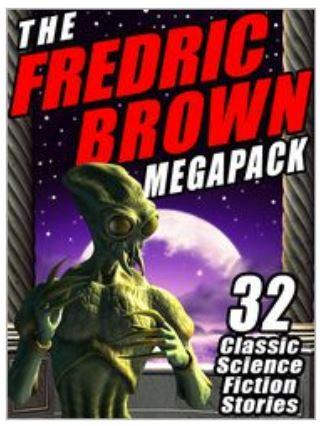 Ebook collections of Fredric Brown's short-short science fiction stories are an education in clear, concise writing and brain-twisting humor.