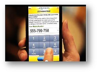 A phone number is all it takes for mobile reservations at La Quinta.