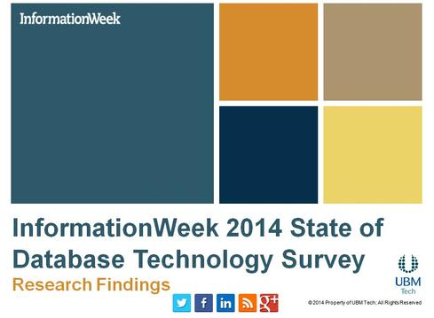 InformationWeek 2014 State Of Database Technology Survey