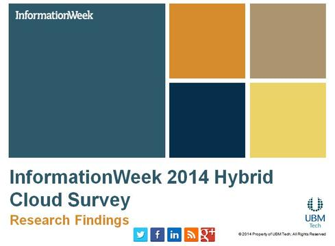 InformationWeek 2014 Hybrid Cloud Survey