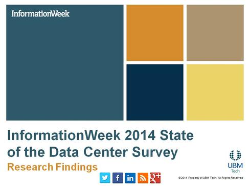 InformationWeek 2014 State Of The Data Center Survey