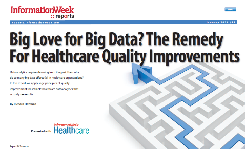 Big Love for Big Data? The Remedy for Healthcare Quality Improvements