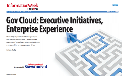 Gov Cloud: Executive Initiatives, Enterprise Experience