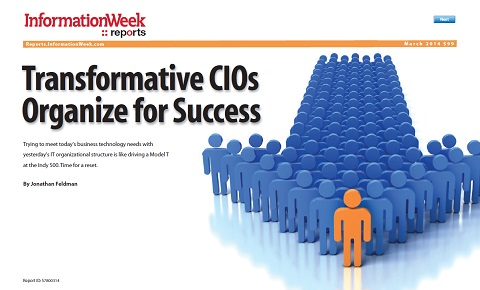 Transformative CIOs Organize for Success