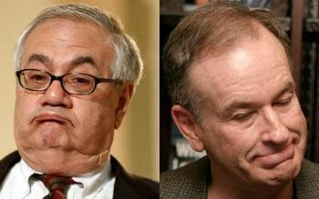 Barney Frank and Bill O'Reilly