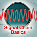 Signal Chain Basics