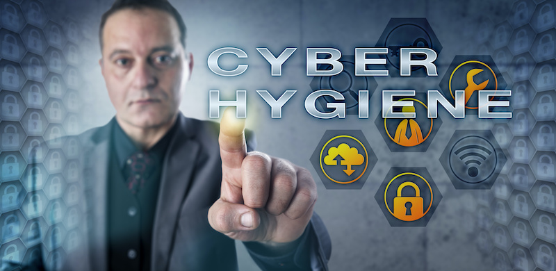 Practice Cyber Hygiene