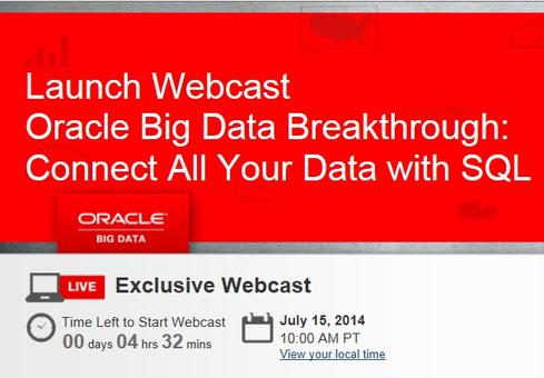 Oracle is set to detail its Oracle Big Data SQL release in a July 15 webcast to be presented by Executive VP Andy Mendelsohn.