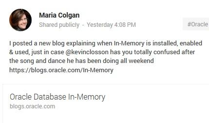 Maria Colgan's Google+ page describes her blog post on the Oracle Database In-Memory option as a response to Kevin Closson's reports.