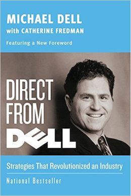 Direct From Dell Michael Dell started his powerhouse tech company at the age of 19 from his University of Texas college dorm. Dell started with an idea, and with $1,000 that he invested in a business now known around the world. In Direct From Dell: Strategies That Revolutionized an Industry, he takes readers through ups, downs, errors, and lessons learned as he built Dell. Dell's honest insight serves as powerful guidance for aspiring and current leaders who need a motivational boost to keep going in the face of challenges. His strategy for success can help professionals grow their businesses and save themselves the trouble of expensive and potentially disastrous mistakes. (Image: Amazon)